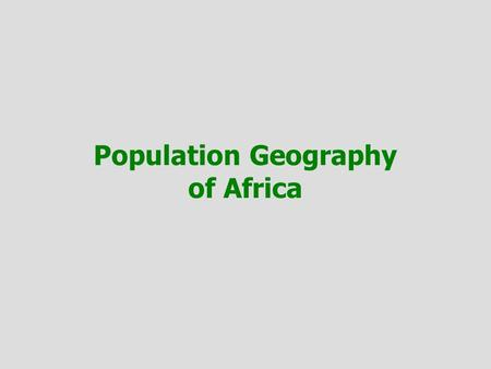 Population Geography of Africa