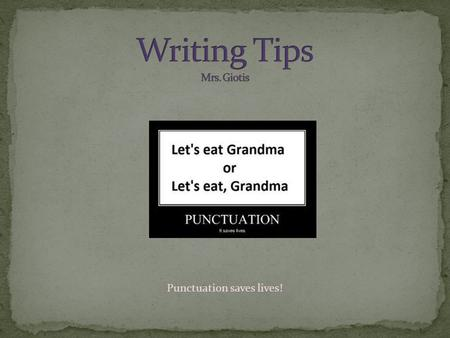 Punctuation saves lives!. What's wrong with these sentences? Most people now make resolutions but then drop it shortly because they either cannot do it.