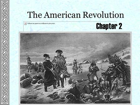 "The American Revolution Chapter 2. The Decision for Independence  Written primarily by Thomas Jefferson.  Natural rights had been ""endowed"" to all persons."