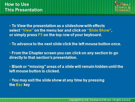 How to Use This Presentation To View the presentation as a slideshow