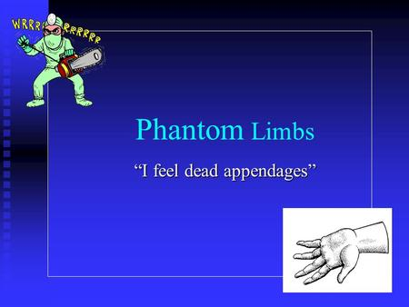 phantom limb pain essay
