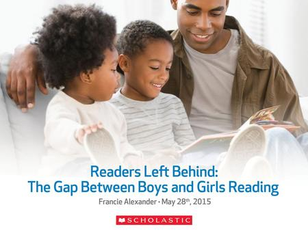 Whether Children Are Currently Reading Books for Fun Base: Children Ages 6–17.