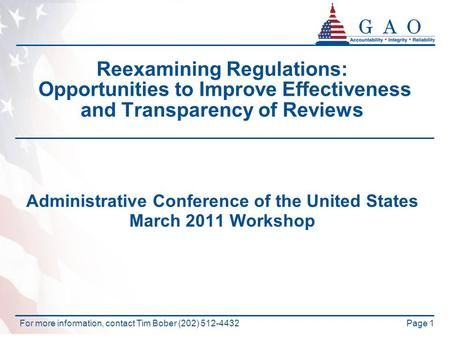 Page 1 Reexamining Regulations: Opportunities to Improve Effectiveness and Transparency of Reviews Administrative Conference of the United States March.