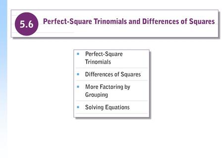 Ex&le Determine whether each of the following is a perfect-square trinomial. a)