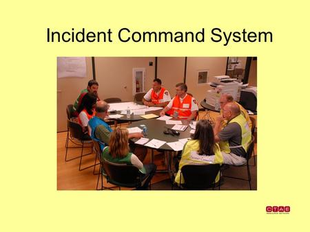 Incident Command System. What is the Incident Command System? Incident Command System: management concept to standardize and organize response at the.
