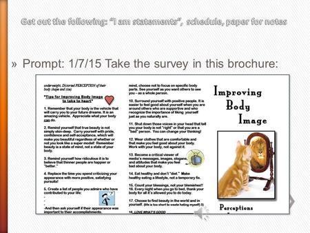 »Prompt: 1/7/15 Take the survey in this brochure: