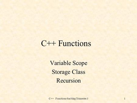 Variable Scope Storage Class Recursion