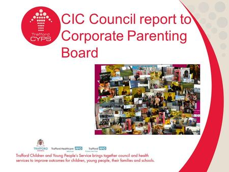 CIC Council report to Corporate Parenting Board. Charter for careleavers The Charter for Care Leavers is a set of promises designed to help people understand.