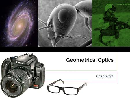 Geometrical Optics Chapter 24 1. This week  This week we begin the study of optics. I have no idea how far we will get into these chapters.  Lenses.
