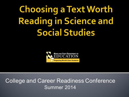 College and Career Readiness Conference Summer 2014.