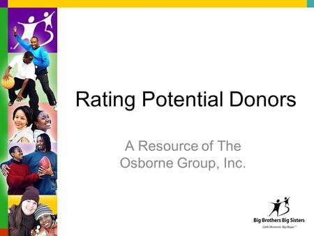 Rating Potential Donors A Resource of The Osborne Group, Inc.