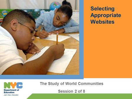 Selecting Appropriate Websites The Study of World Communities Session 2 of 8.