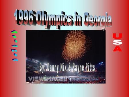 Our PowerPoint is about the 1996 Olympics and how it affected the city of Atlanta and the state of Georgia. We will include important people, videos,