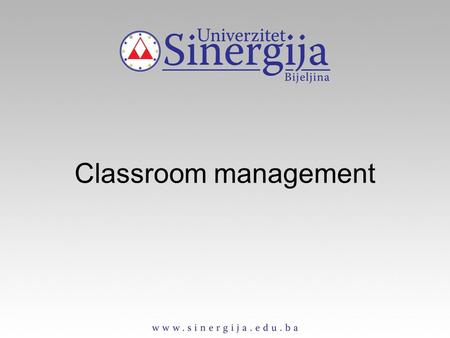Classroom management. Teacher's job is 'to create the conditions in which learning can take place'. Skills of creating and managing a successful class.
