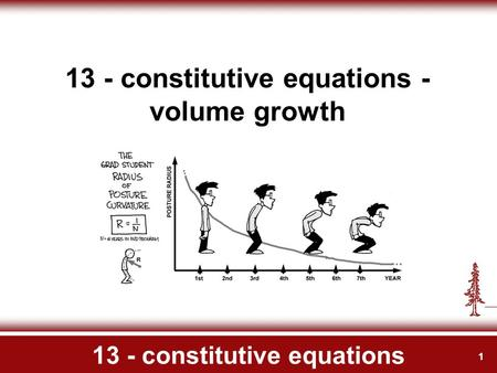 1 13 - constitutive equations 13 - constitutive equations - volume growth.