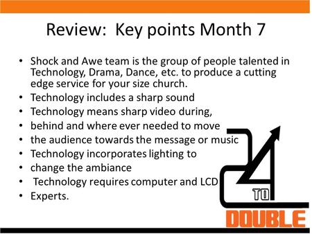 Review: Key points Month 7 Shock and Awe team is the group of people talented in Technology, Drama, Dance, etc. to produce a cutting edge service for your.