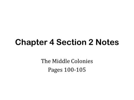 The Middle Colonies Pages