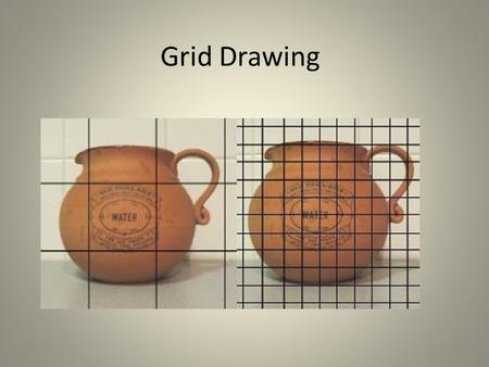 Grid Drawing. Why? It is a proven technique since the Renaissance period. Famous artists using grid system to transfer scale drawings will help to produce.