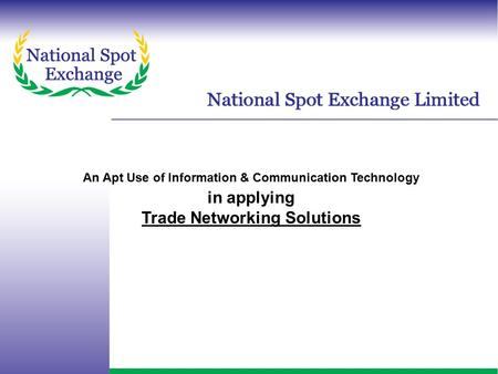 An Apt Use of Information & Communication Technology in applying Trade Networking Solutions.