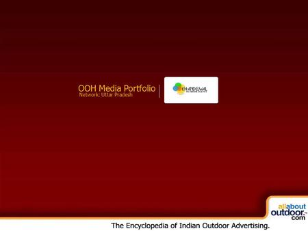 OOH Media Portfolio Network: Uttar Pradesh. Market Covered Khandelwal Outdoor Provides You Media Formats in Uttar Pradesh.