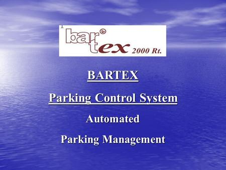 BARTEX Parking Control System Automated Parking Management.