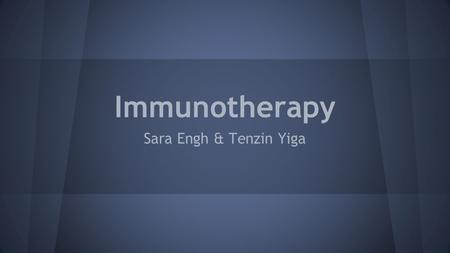 Immunotherapy Sara Engh & Tenzin Yiga. Role of the Immune system ➔ Defends against pathogens such as bacteria, fungi, and viruses that enter the body.