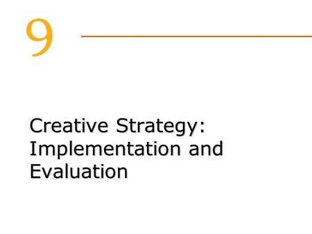 Creative Strategy: Implementation and Evaluation.