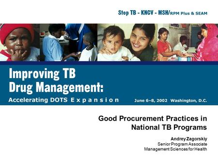 Good Procurement Practices in National TB Programs