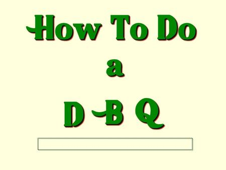 "How To Do a DD BB QQ A ""Dazzling"" D.B.Q. Is Like a Tasty Hamburger."