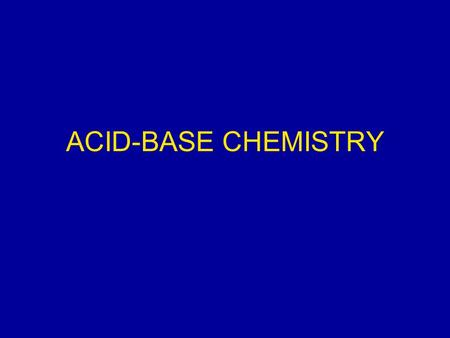 ACID-BASE CHEMISTRY. CONCENTRATION UNITS - I Mass concentrations Water analyses are most commonly expressed in terms of the mass contained in a liter.