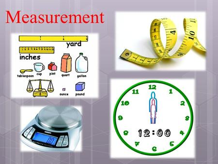 Measurement. Stating a Measurement In every measurement there is a  Number followed by a  Unit from measuring device.