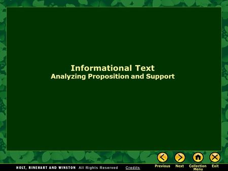 Informational Text Analyzing Proposition and Support.