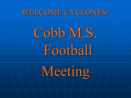 Cobb M.S. Football Meeting
