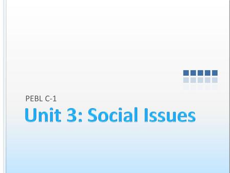 PEBL C-1. Spotlight on Social Issues People Influencing People.