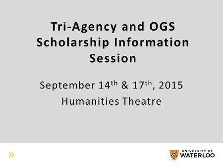 Tri-Agency and OGS Scholarship Information Session