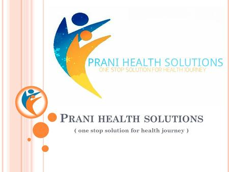 P RANI HEALTH SOLUTIONS ( one stop solution for health journey )