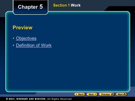 Preview Objectives Definition of Work Chapter 5 Section 1 Work.
