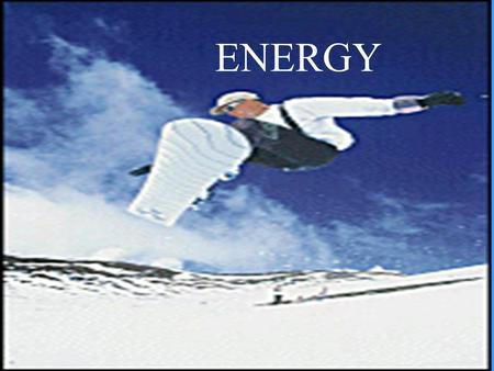 Energy ENERGY Energy Defined Energy is the ability of an object to produce a change in itself or the environment.