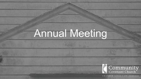 Annual Meeting. Top Line Financial Report (Detail copy available as you leave)