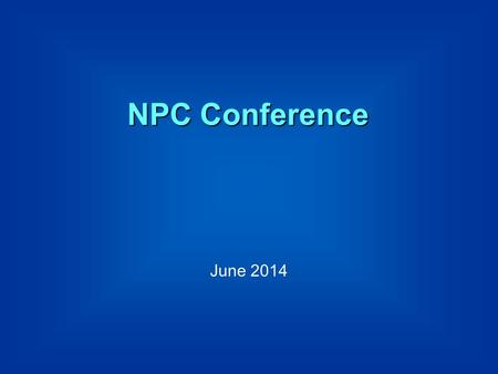 NPC Conference June 2014. The impact of parental engagement on children's development and achievement Professor Charles Desforges OBE.