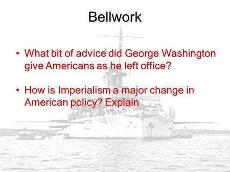 Bellwork What bit of advice did George Washington give Americans as he left office?What bit of advice did George Washington give Americans as he left office?