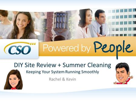 DIY Site Review + Summer Cleaning Keeping Your System Running Smoothly Rachel & Kevin.