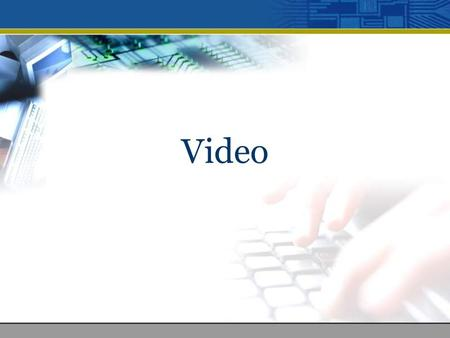 Video. Table of Content 1.Introduction 2.Types of video signal 3.Types of analog video signal 4.Computer-based digital video 5.Characteristics of digital.