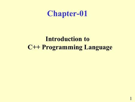 Introduction to C++ Programming Language
