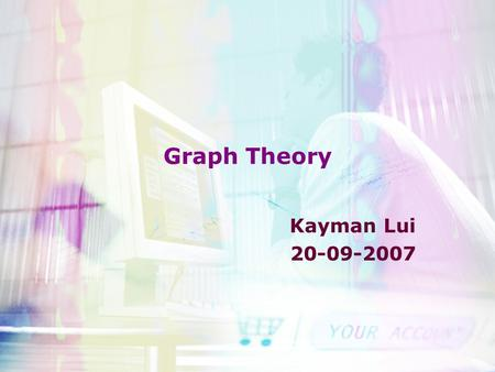 Graph Theory Kayman Lui 20-09-2007. Overview Graph –Notation and Implementation –Tree Depth First Search (DFS) –DFS Forests Topology Sort (T-Sort) Strongly.