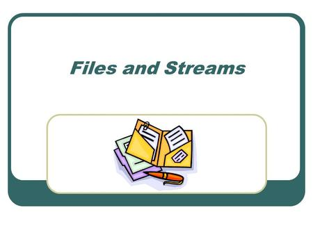 Files and Streams. Midterm exam Time: Wednesday, October 31, 2007 Format: Multiple choices (about 15 to 20 questions) Determine the results of the code.
