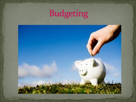 Don't ask me, I have no idea! Put simply, a budget is a tool that is used to plan for expected revenue and expenditure. A budget is set within a given.