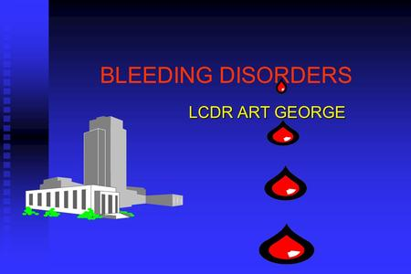 BLEEDING DISORDERS LCDR ART GEORGE. HEMOSTASIS 1. VASCULAR PHASE 2. PLATELET PHASE 3. COAGULATION PHASE 4. FIBRINOLYTIC PHASE.