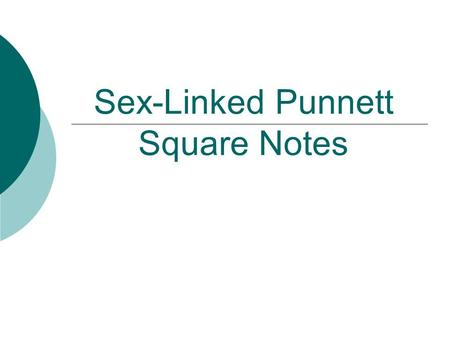Sex-Linked Punnett Square Notes. What is this person's sex? female.