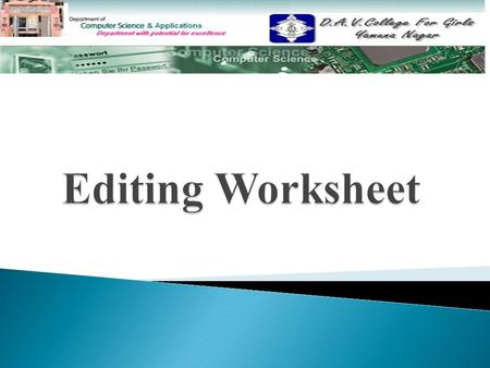  Definition  Components  Advantages  Limitations Contents  Meaning of Editing Meaning of Editing  Editing Cell Contents Editing Cell Contents 
